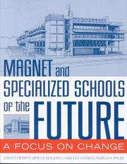 Cover of: Magnet and Specialized Schools of the Future