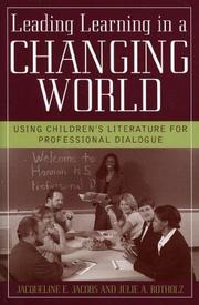 Cover of: Leading Learning in a Changing World | Jacobs Jacqueline E.