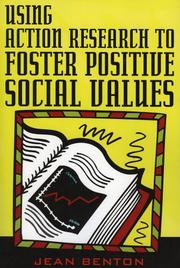 Cover of: Using Action Research to Foster Positive Social Values