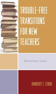 Cover of: Trouble-Free Transitions for New Teachers | Kimberly T. Strike