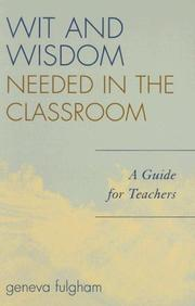 Cover of: Wit and Wisdom Needed in the Classroom