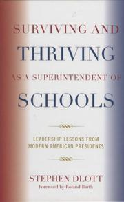 Cover of: Surviving and Thriving as a Superintendent of Schools