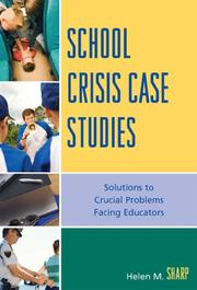 Cover of: School Crisis Case Studies | Sharp Helen