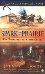 Cover of: Spark on the prairie: a guns and gavel novel