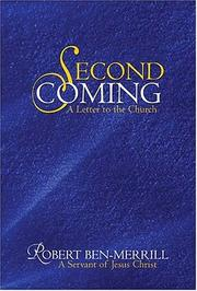 Second Coming by Robert Ben-Merrill