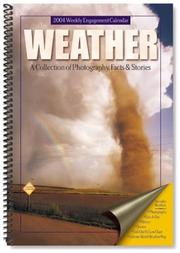Cover of: 2004 Weather A Collections Of Photography, Facts & Stories