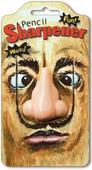 Cover of: Pencil Sharpener - People Nose