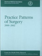Cover of: Practice Patterns of Surgery 2000-2002 | Center for Health Policy Research (American Medical Association)