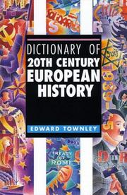 Cover of: Dictionary of 20th Century European History | Edward Townley