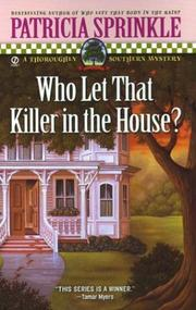 Cover of: Who let that killer in the house?