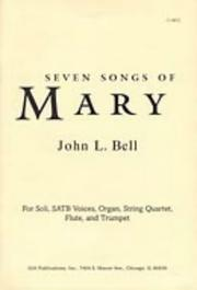 Cover of: Seven Songs of Mary | John L. Bell