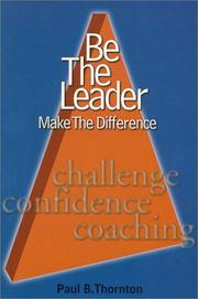 Be the Leader; Make the Difference