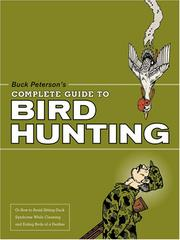 Cover of: Buck Peterson's Complete Guide to Bird Hunting