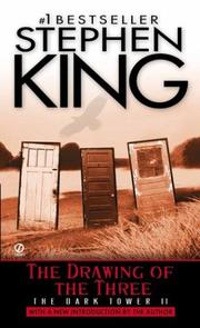Cover of: The Drawing of the Three (The Dark Tower, Book 2) | Stephen King