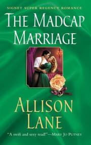 Cover of: madcap marriage | Allison Lane