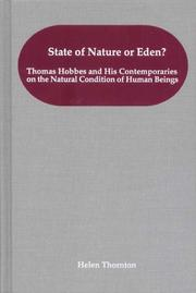 Cover of: State of Nature or Eden? Thomas Hobbes and His Contemporaries on the Natural Condition of Human Beings (Rochester Studies in Philosophy) (Rochester Studies in Philosophy) | Helen Thornton