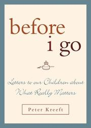Cover of: Before I Go: Letters to Our Children About What Really Matters