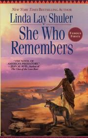 Cover of: She Who Remembers | Linda Lay Shuler