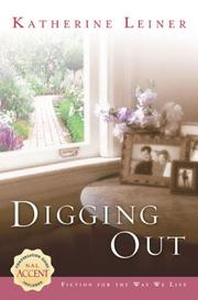 Cover of: Digging out / Katherine Leiner