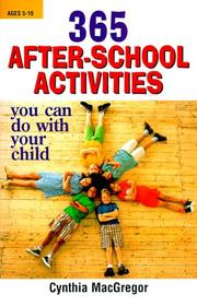 Cover of: 365 After-School Activities You Can Do With Your Child