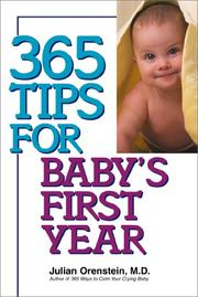 Cover of: 365 Tips For Baby's First Year | Julian, M.D. Orenstein