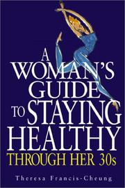 Cover of: A Woman's Guide to Staying Healthy Through Her Thirties