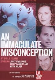 Cover of: An Immaculate Misconception (L.A. Theatre Works Audio Theatre Collection)