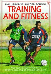 Cover of: The Usborne soccer school training and fitness