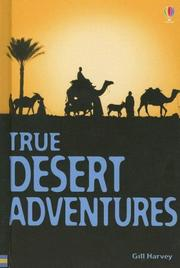 True Desert Adventures (True Adventure Stories)