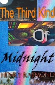Cover of: The Third Kind of Midnight | Henry Raymond
