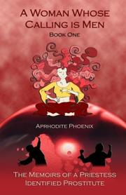 Cover of: A Woman Whose Calling is Men | Aphrodite Phoenix