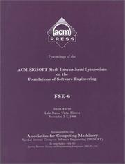 Cover of: Proceedings of the Acm Sigsoft 6th International Symposium on the Foundations of Software Engineering: Fse-6  |