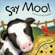 Cover of: Say Moo! | Libby Ellis