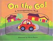 Cover of: On the Go! a Transportation Book (Transportation Books) | Teresa Imperato