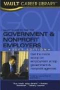 Cover of: Vault Guide to the Top Government & Nonprofit Employers, 2007 Edition (Vault Guide to the Top Nonprofit & Government Employers) | Vault Editors