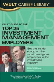 Cover of: Vault Guide to the Top 25 Investment Management Employers | Derek Loosvelt