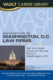 Cover of: Vault Guide to the Top Washington DC Law Firms, 2008 Edition (Vault Guide to the Top Washington, D.C. Law Firms) | Brian Dalton