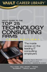 Cover of: Vault Guide to the Top 25 Technology Consulting Firms | Derek Loosvelt