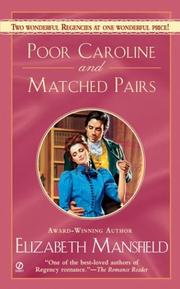 Cover of: Poor Caroline and Matched Pairs | Elizabeth Mansfield