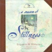 Cover of: A Season of Stillness (Hoekstra, Elizabeth M., All Creation Sings.)