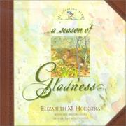 Cover of: A Season of Gladness (Hoekstra, Elizabeth M., All Creation Sings.)