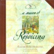 Cover of: A Season of Rejoicing (Hoekstra, Elizabeth M., All Creation Sings.)