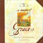 Cover of: A Season of Grace (Hoekstra, Elizabeth M., All Creation Sings.)
