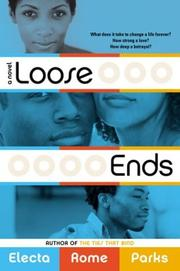 Cover of: Loose ends | Electa Rome Parks