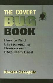 Cover of: The Covert Bug Book