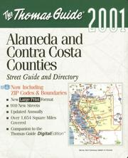 Cover of: Thomas Guide 2001 Alameda and Contra Costa Counties | Thomas Brothers