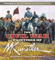 Cover of: The Civil War Paintings of Mort Kunstler, Volume 4 | Mort Kunstler