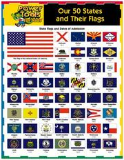 Cover of: Our 50 States and Their Flags (PowerTools for KidsTM) | Tnt Stone Association