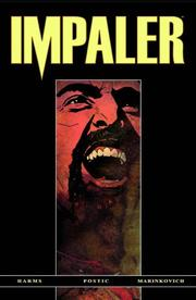 Impaler Volume 1 (Impaler) by William Harms, Nick Postic, Nick Marinkovich