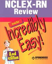 Cover of: Nclex-Rn Review Made Incredibly Easy!